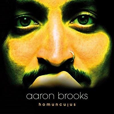 AARON BROOKS – Homunculus