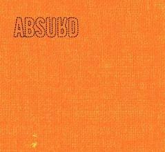 Absurd - 2014 - Pomarańczowy Album