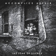 Accomplice Affair - 2013 -The Zone Of Silence