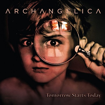 ARCHANGELICA - Tomorrow Starts Today
