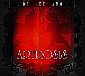 Artrosis - 2015 - Odi Et Amo