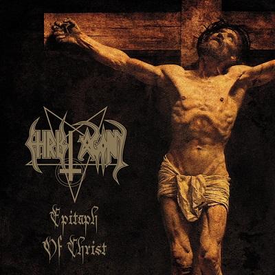 CHRIST AGONY - Sacronocturn / Epitaph of Christ (wznowienia)