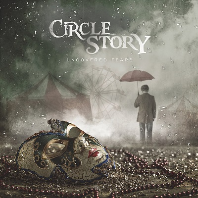 CIRCLE STORY - Uncovered Fears