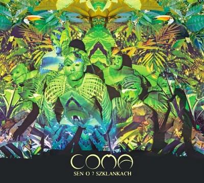 COMA - Sen o 7 szklankach