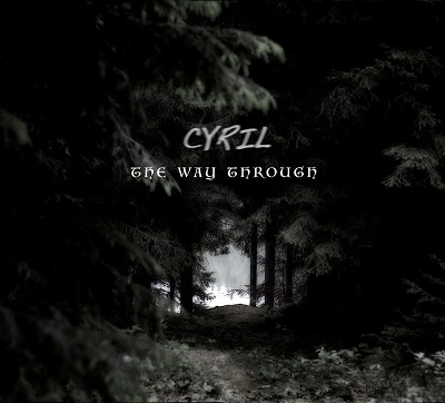 THE CYRIL - The Way Through