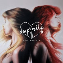 Deap Vally - Sistrionix