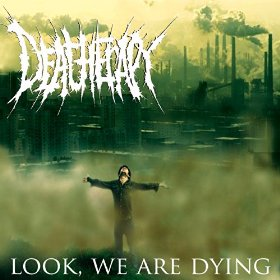 Deatherapy - 2014 - Look, We Are Dying