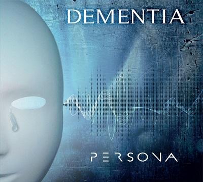 DEMENTIA - Persona