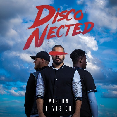 DISCO-NECTED - Vision Division