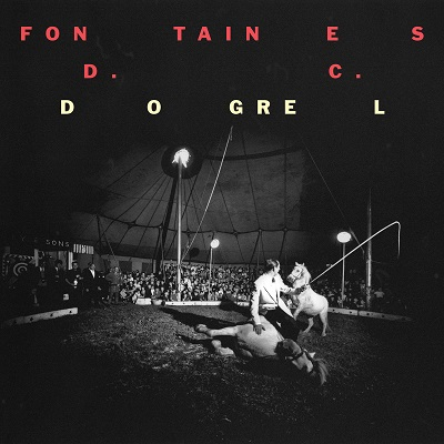 FONTAINES D.C. – 2019 -  Dogrel