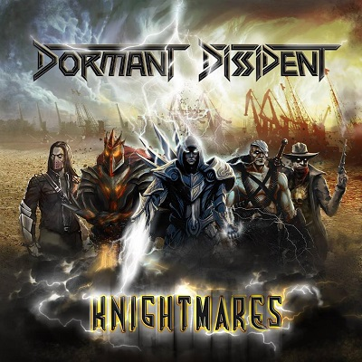 DORMANT DISSIDENT - Knightmares