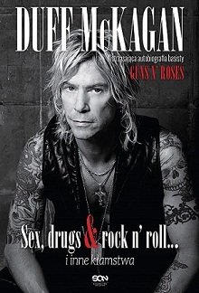 Duff McKagan - Sex, drugs & rock'n'roll i inne kłamstwa