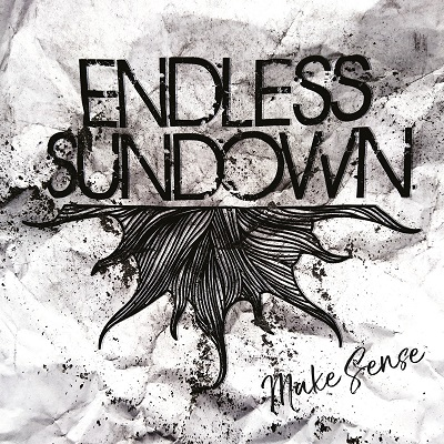 ENDLESS SUNDOWN - Make Sense