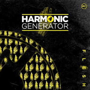 Harmonic Generator  - 2015 - Flesh (EP)