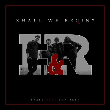 HEART&REST - Shall We Begin?
