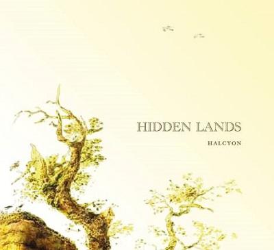 HIDDEN LANDS - 2017 - Halcyon