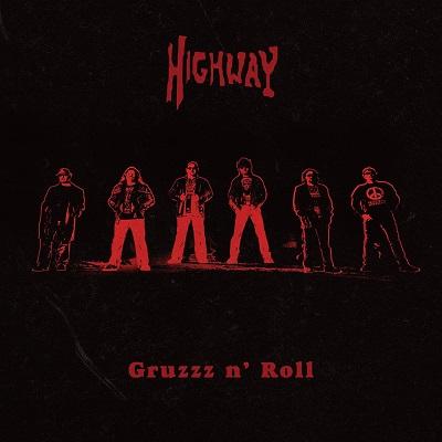 HIGHWAY - Gruzzz n