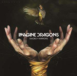 Imagine Dragons - 2015 - Smoke + Mirrors