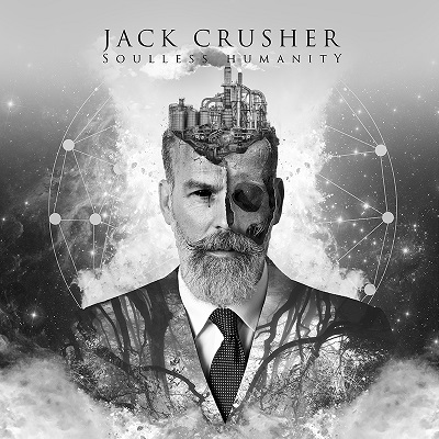 JACK CRUSHER - Soulless Humanity