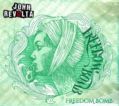 JOHN REVOLTA – Freedom Bomb