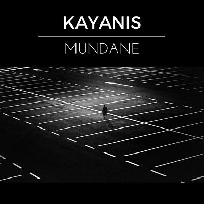 KAYANIS - Mundane