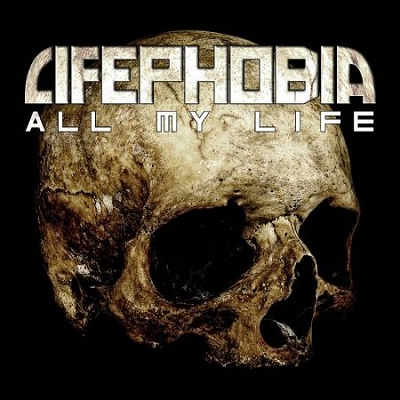 LIFEPHOBIA - All My Life