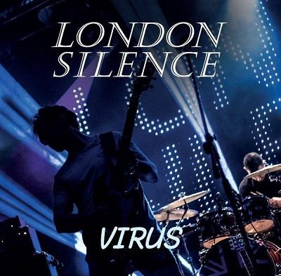 LONDON SILENCE - Virus