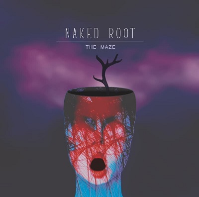 NAKED ROOT - The Maze