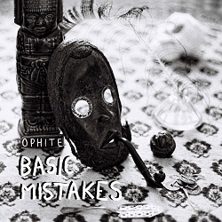ophite basic mistakes