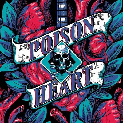 POISON HEART - Heart of Black City