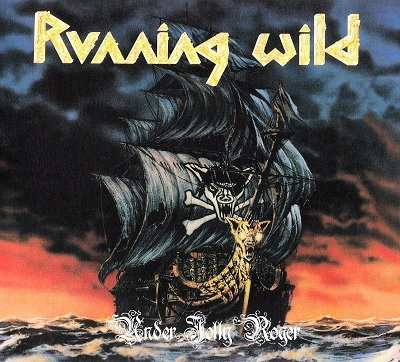 RUNNING WILD – Under Jolly Roger