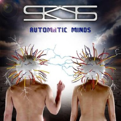 THE SKYS - Automatic Minds