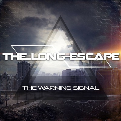 THE LONG ESCAPE - The Warning Signal