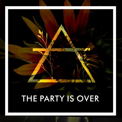THE PARTY IS OVER - Lato