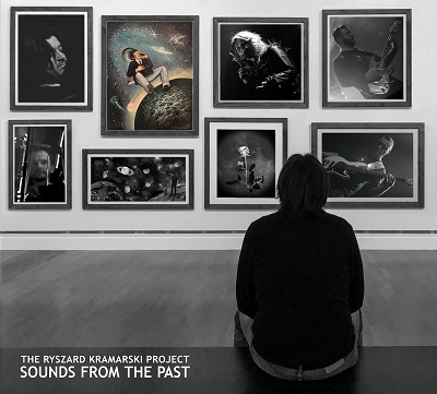 THE RYSZARD KRAMARSKI PROJECT  - Sounds From the Past