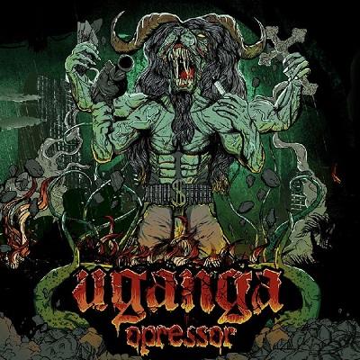 UGANGA - Opressor