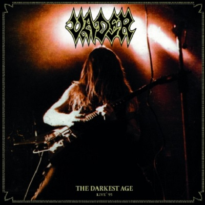 VADER - The Darkest Age - Live