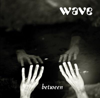 WAVE - Between