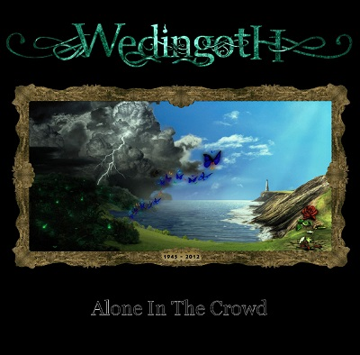 WEDINGOTH - Alone In The Crowd