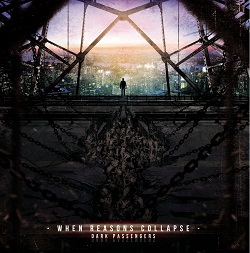 When Reasons Collapse - 2015 - Dark Passengers