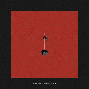 BLINDEAD - Niewiosna