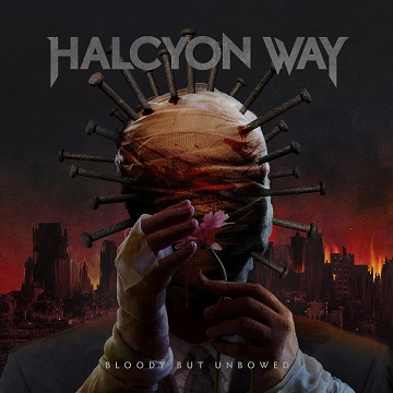 HALCYON WAY - Bloody but Unbowed