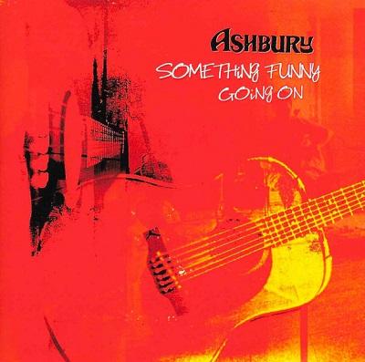ASHBURY - Something Funny Going On