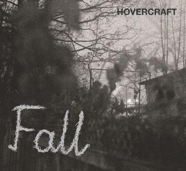 HOVERCRAFT - Fall