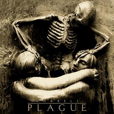 WARBELL - Plague